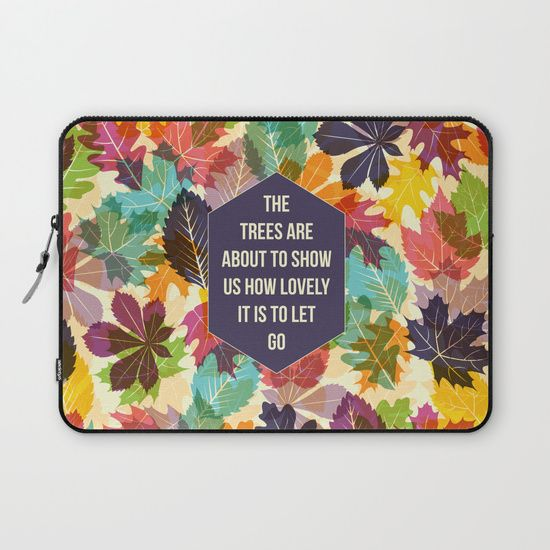 Autumn Trees laptop sleeve by Fimbis  ____________________________  #Autumn #fall #quote #colourful #typography #change #fashion #style #macbookpro #lenovo #microsoftsurface