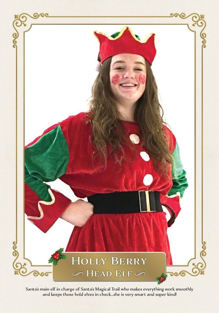 Holly Berry our Head Elf