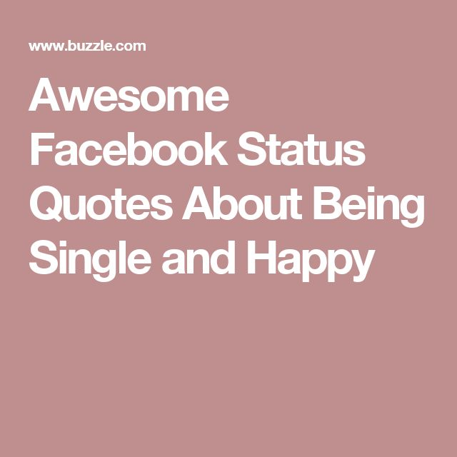 Cute Quotes And Sayings For Facebook Status: 17 Best Ideas About Happy Status On Pinterest