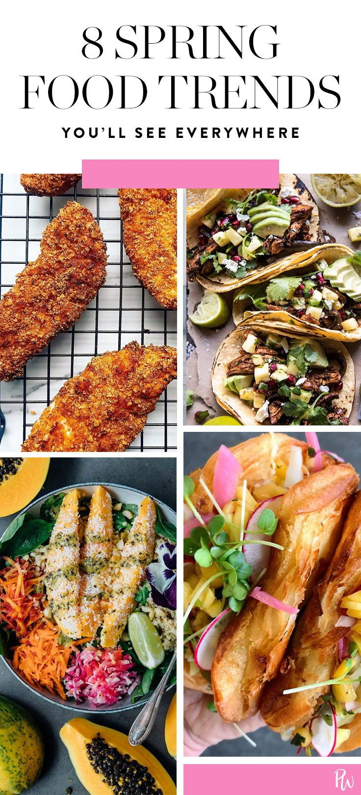 9 Food Trends You'll Be Seeing Everywhere This Spring | Life