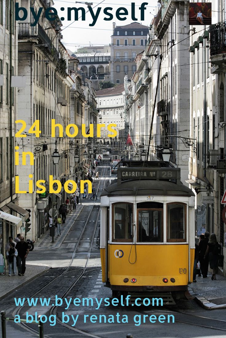 Itinerary for a perfect short stay of up to 24 hours - like e.g. a layover - in Lisbon, put together bye:myself.