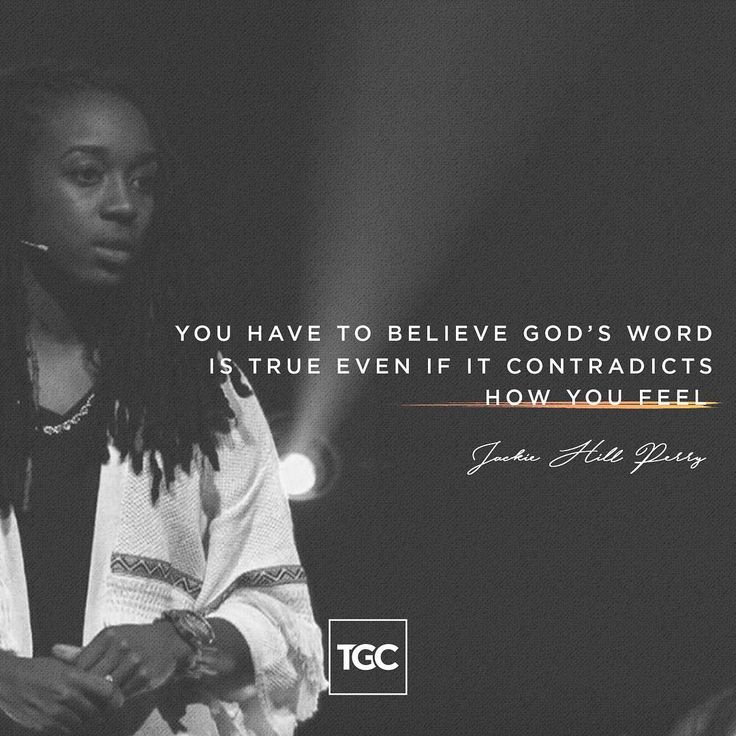 """5,484 Me gusta, 51 comentarios - The Gospel Coalition (@thegospelcoalition) en Instagram: """"""""You have to believe God's word is true even if it contradicts how you feel."""" -Jackie Hill Perry…"""""""