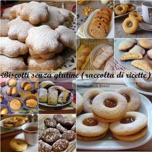 Biscotti senza glutine (raccolta di ricette) - zero glutine...100% Bontà