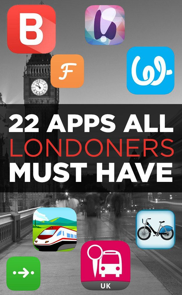 22 Apps You Can't Live In London Without - i'll download these when i travel there