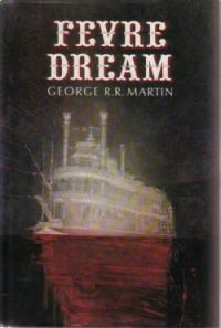 Fevre Dream by George R. R. Martin. Easily one of the best vampire books I have ever read. It makes me wonder why I ever liked Twilight.