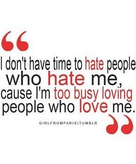 no time to hate the haters