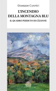 """Martedì 5 giugno h.18  Giuseppe Curonici presenta """"L'incendio della montagna blu""""  Interlinea"""