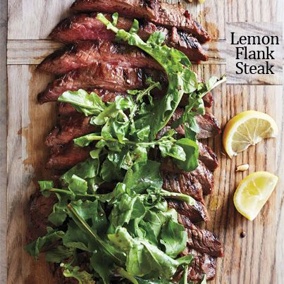 Lemon Flank Steak - Whisk 1/4c each of olive oil, soy sauce and lemon juice. Add 2tbsp brown sugar, and 2 smashed garlic cloves in a bowl. Place flank steak inside a resealable plastic bag. Add marinade and seal. Let stand an 1 hour at room temperature. Remove meat from marinade, grill about 5 min on each side until med-rare. Let stand 10 minutes. Transfer marinade to a saucepan and boil. Slice meat, arrange on platter, top w/arugula then drizzle sauce over. Serve w/extra sauce & lemon…