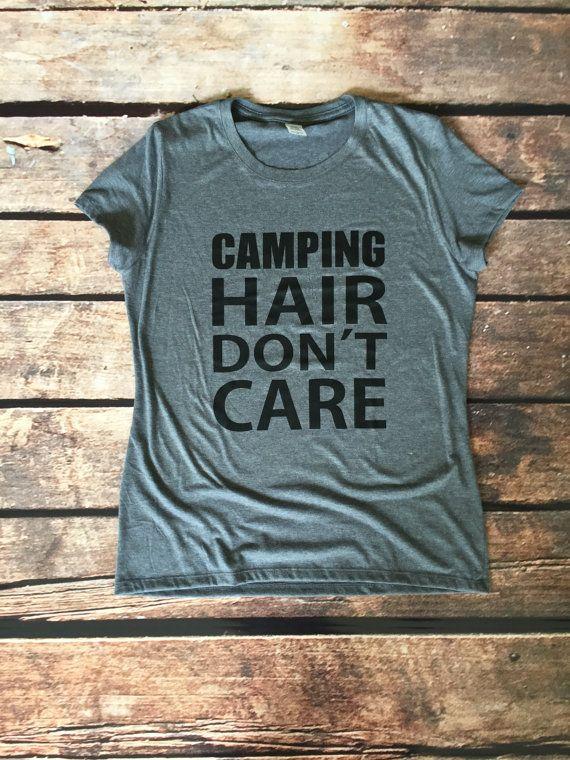 Camping Hair Don't Care Women's Tee - Camping Shirt - Camp Shirt