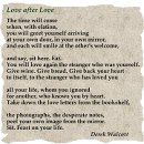 "POEM OF THE DAY: ""Love after Love"", by the luminous Derek Walcott. Some o... 