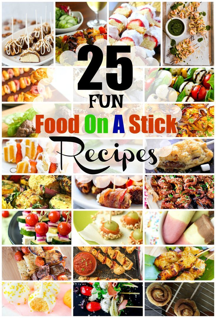 25 Fun Ways To Serve Food On A Stick | Appetizers & Munchies