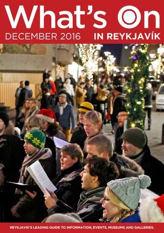 What's On in Reykjavik - December 2016  The Decemnber issue of the monthly Icelandic magazine What's On in Reykjavik.