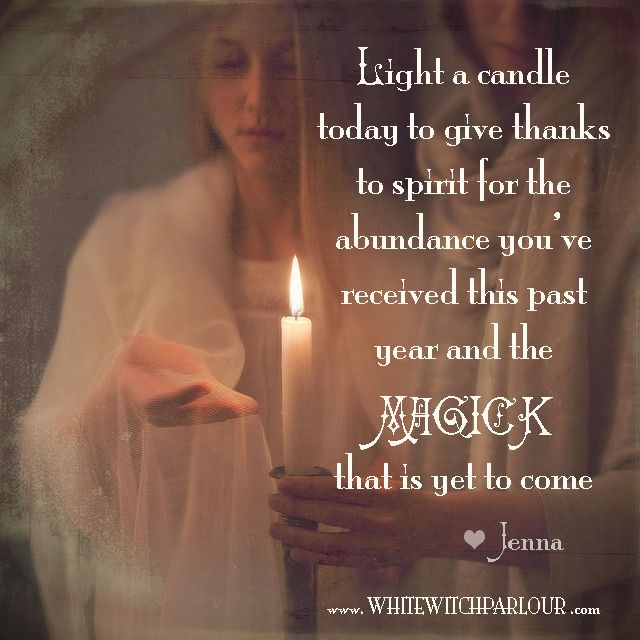 new year, thanksgiving, prayer, spell, chant, witchy, wicca, spiritual, candle, ancestors, spirits, thanks #whitewitchparlour From: https://www.facebook.com/TheWhiteWitchParlour