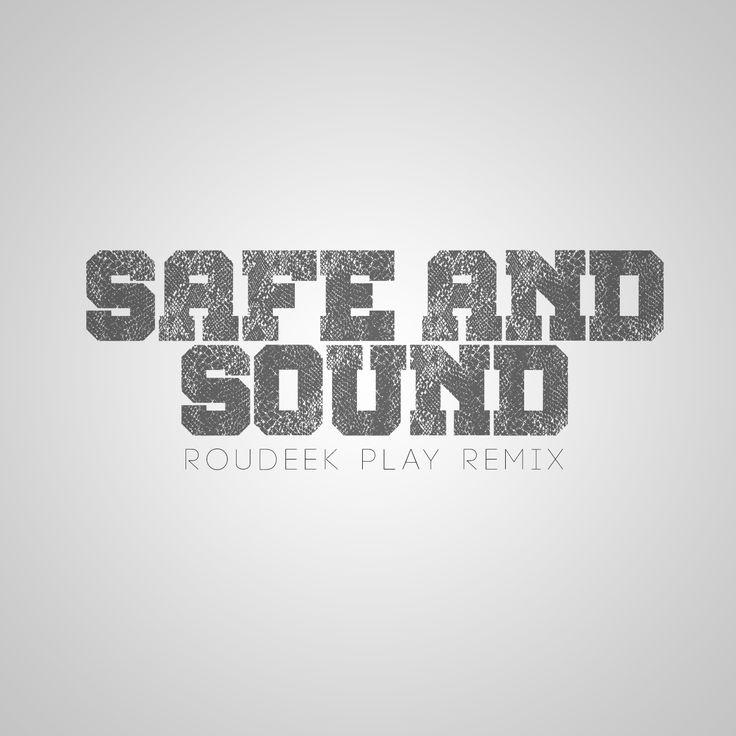 Capital Cities - Safe And Sound (Roudeek Play Remix)