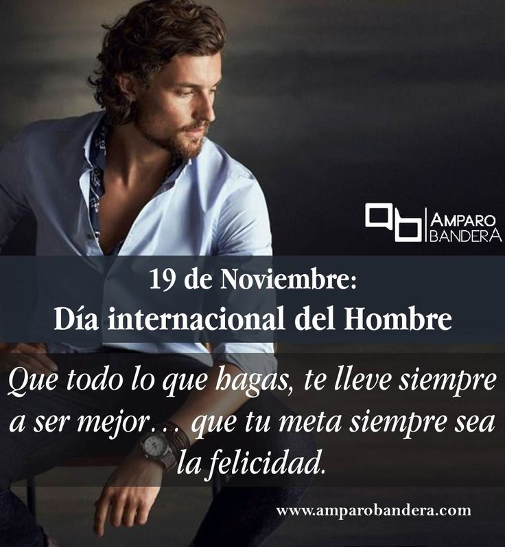 #19DeNoviembre #DíaInternacionalDelHombre