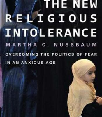 The New Religious Intolerance: Overcoming The Politics Of Fear In An Anxious Age PDF