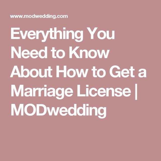 Everything You Need to Know About How to Get a Marriage License | MODwedding