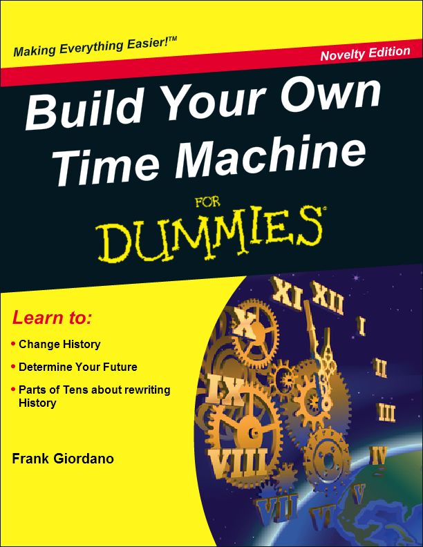 17 Best Images About Build Your Own Time Machine For