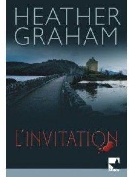 L'invitation  - Heather Graham