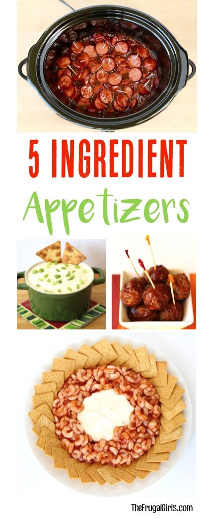 5 Ingredient Appetizers – 19 Easy Recipes!