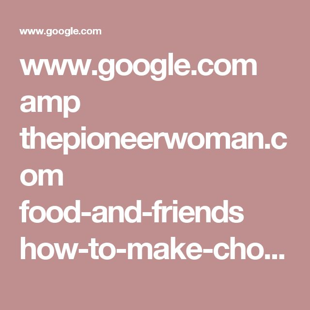 www.google.com amp thepioneerwoman.com food-and-friends how-to-make-chocolate-pudding amp