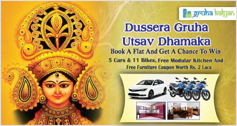 GruhaKalyan Dussera Gruha Utsav Dhaamaka Offer Book a Flat & Get Chance to Win 5Cars, 11Bikes, Free Modular Kitchen & Free Furniture Coupon Rs 2Lakhs Visit any of our projects across Bengaluru in our Chauffeur driven car Or Call: 7338667105, 7338667107, 7338667119 & 9148196269.