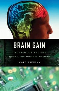 Marc Prensky's new book--we are now a Human-Machine society depending on our technology