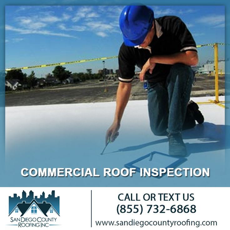 Roof Inspections Roof Inspection Services San Diego Roofing Services Commercial Roofing San Diego
