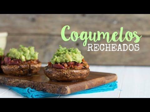 Cogumelos recheados | Made by Choices - YouTube