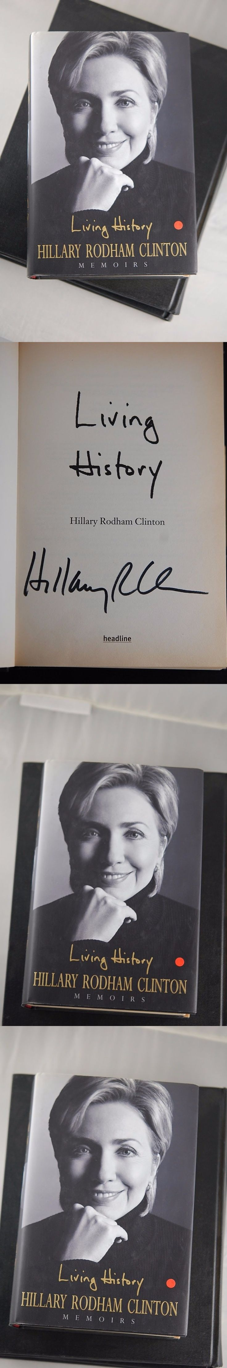 Hillary Clinton: Signed And Autographed Hillary Rodham Clinton Book Living History -> BUY IT NOW ONLY: $50 on eBay!