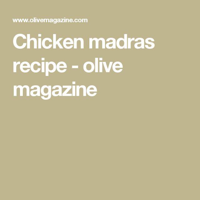 Chicken madras recipe - olive magazine