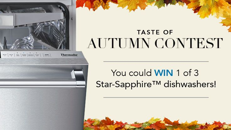 I just entered the Thermador Taste of Autumn Contest!