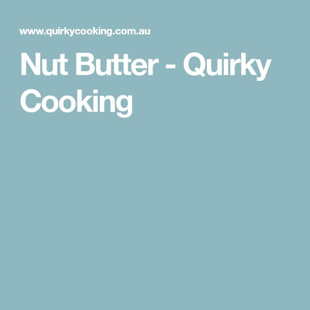Nut Butter - Quirky Cooking