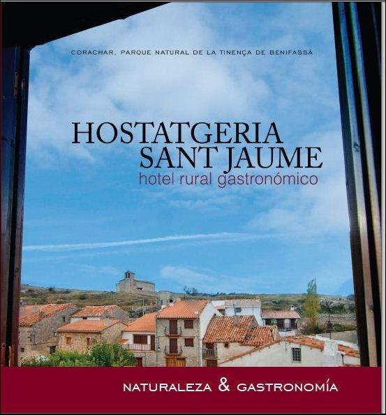 Presentación del tríptico de la Hostatgeria Sant Jaume, hotel rural gastronómico en Corachar, La Tinença de Benifassà, Castellón Información y reservas:  +34 977729190 marketing@lahostatgeria.com