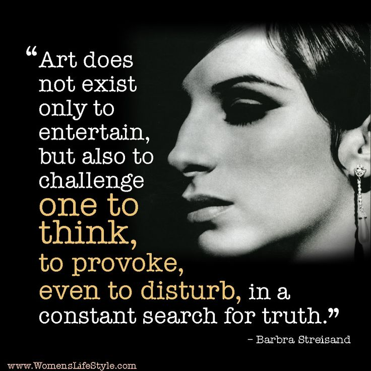 Art, according to Barbra Streisand. We. Love. This. #LiveLoveLearn  www.thewriteteachers.com