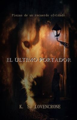 """Leer """"El Último Portador - Capítulo VII"""" #wattpad #ficción-juvenil"""