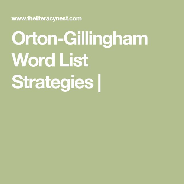Orton-Gillingham Word List Strategies |