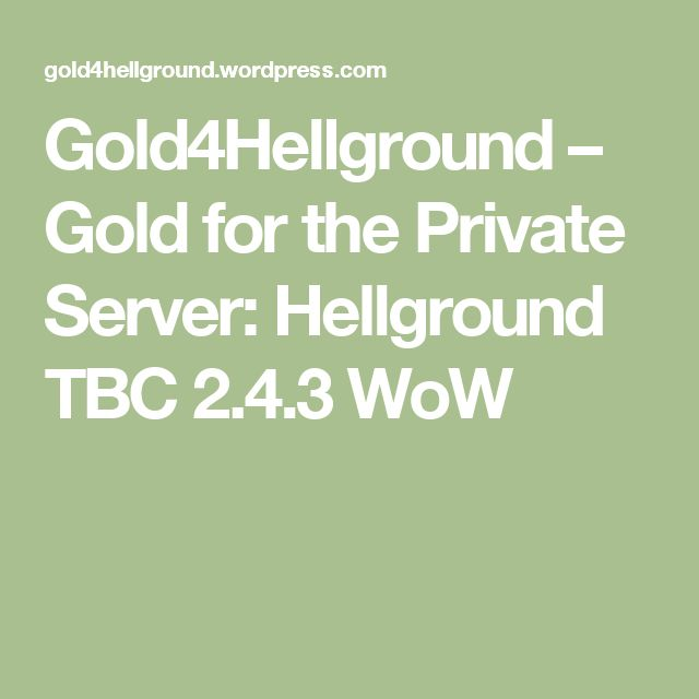 Gold4Hellground – Gold for the Private Server: Hellground TBC 2.4.3 WoW