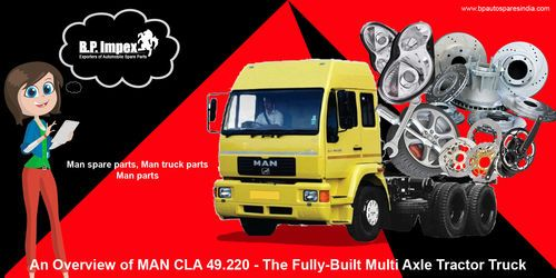 An Overview of MAN CLA 49.220 - The Fully-Built Multi Axle Tractor Truck | The CLA 49.220 tractor truck comes equipped with a variety of features that deliver supreme reliability and efficiency. Read on for more details about this high-performance vehicle from the house of MAN.  https://goo.gl/gm3iqs