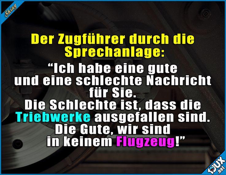 Der Zugführer hat Humor ^^  #Zugführer #lustig #Humor #Sprüche #lustigeSprüche #Jodel #lustigeBilder
