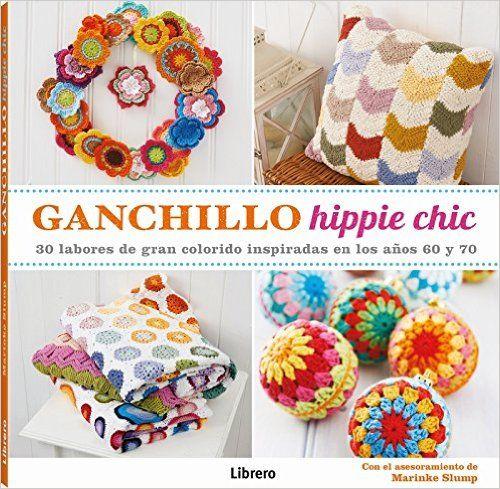 Ganchillo Hippie Chic: Amazon.es: Marinke Slump: Libros