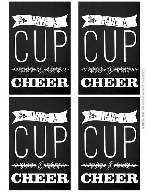 """Cup of Cheer printables. Also has """"For your Mistle Toes"""" and """"Rock the Night Away"""" printables."""