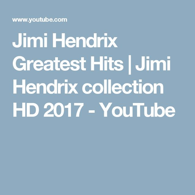 Jimi Hendrix Greatest Hits | Jimi Hendrix collection HD 2017 - YouTube