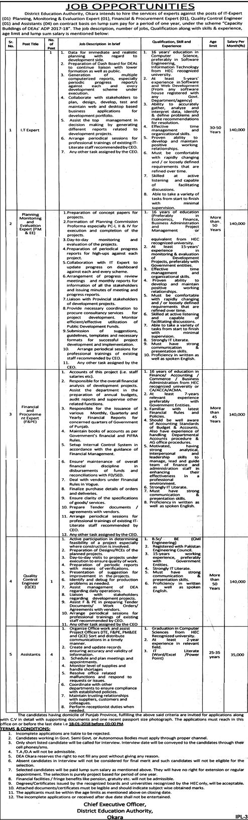District Education Authority Okara Job Opportunities   IT Expert  Planing Monitoring and Evaluation Expert (PM & EE)  Financial and Procurement Expert (F&PE)  Quality Control Engineer (QCE)  Assistants  Last Date and time: 18-01-2018 before 03:00PM             (adsbygoogle = window.adsbygoogle || ).   #Advertisement #Bureau #ComputerOperator #DIRECTORATEOFCONSUMER #Division #Education #FormDownload #Government #GOVERNMENTOFTHEPUNJAB #Health #He