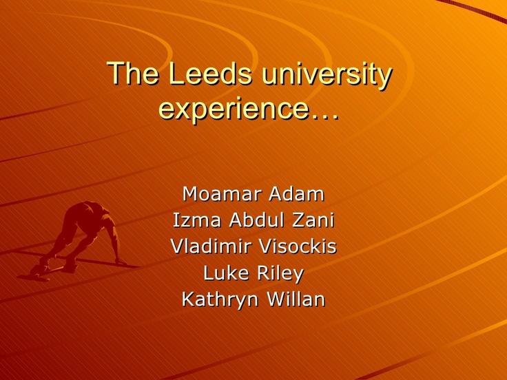 Leeds University Experience