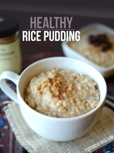 Healthy Rice Pudding #healthy #glutenfree #fitfluential