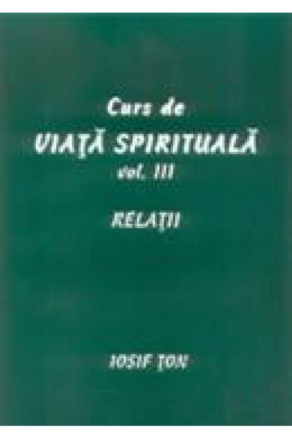 Curs de viata spirituala, vol. 3