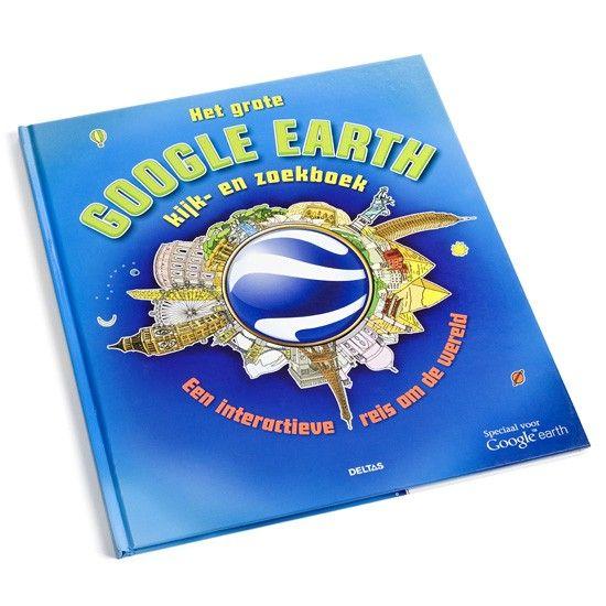 Het grote Google Earth kijk- en zoekboek - Download Google Earth op je computer, vul de coördinaten in van de unieke plekken die je in dit boek vindt en ontdek hoe ze er in het echt uitzien.