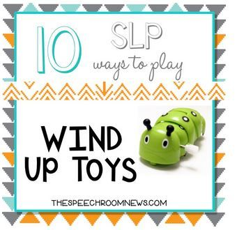 SLP Corner: 10 Speech-Language Ways to Play with Wind Up Toys - pinned by @PediaStaff – Please Visit ht.ly/63sNtfor all our pediatric therapy pins