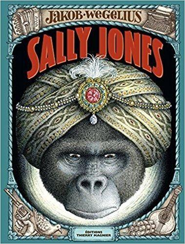Sally Jones Broché – 8 juin 2016 de Jakob Wegelius  (Auteur), Agneta Ségol (Traduction), Marianne Ségol-Samoy (Traduction)